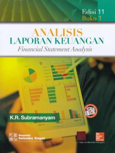 Analisis Laporan Keuangan Edisi 11 Buku 1 Financial Statement Analysis 11th Edition Perpustakaan Universitas Sanata Dharma