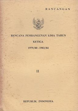 Rancangan Rencana Pembangunan Lima Tahun Ketiga 1979 80 1983 84 Jilid 2 Perpustakaan Universitas Sanata Dharma