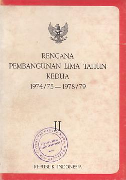 Rencana Pembangunan Lima Tahun Kedua 1974 75 1978 79 Jilid 2 Perpustakaan Universitas Sanata Dharma