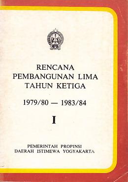 Rencana Pembangunan Lima Tahun Ketiga 1979 80 1983 84 Jilid 1 Perpustakaan Universitas Sanata Dharma